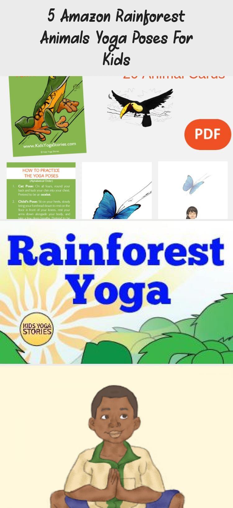 5 Easy And Fun Amazon Rainforest Animal Yoga Poses For Kids