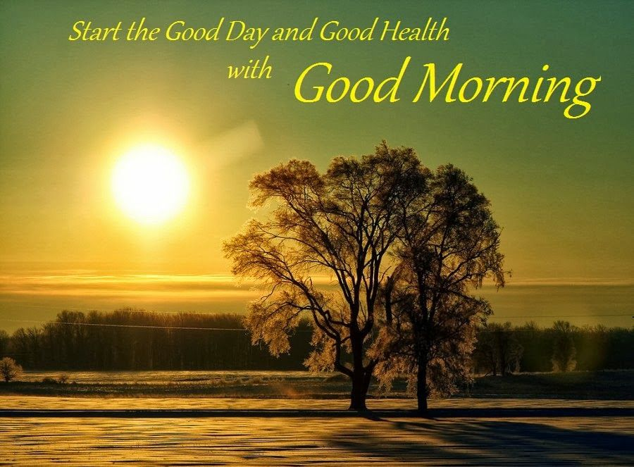 Start A Healthy Day With Good Morning Good Morning Quotes