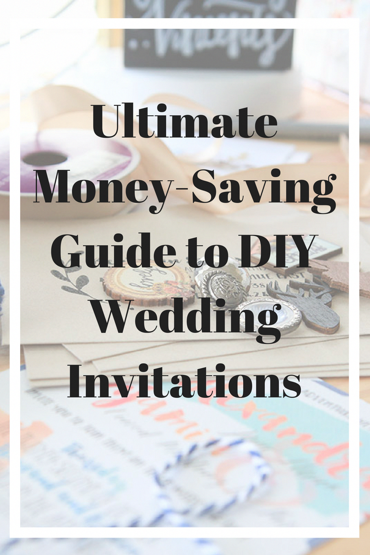 The ultimate moneysaving guide to diy wedding invitations wedding
