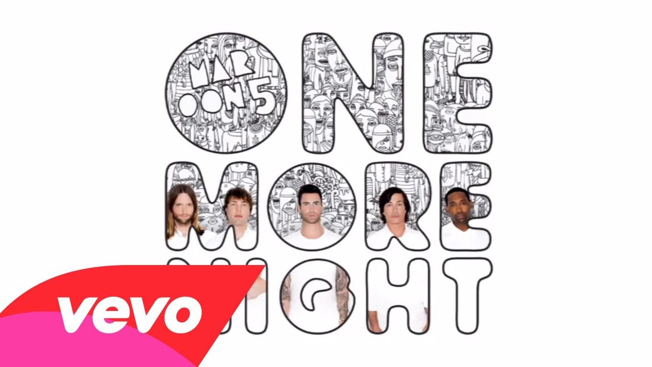 Maroon 5 One More Night Lyric Video Nights Lyrics One More Night Maroon 5 Lyrics