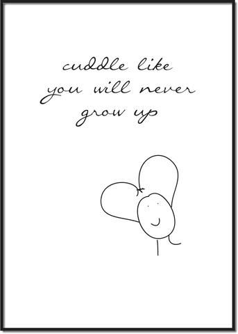 Cuddle like you will never grow up