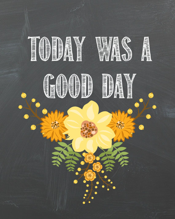 Today Was A Good Day Chalkboard Printable By Southerncrafsters
