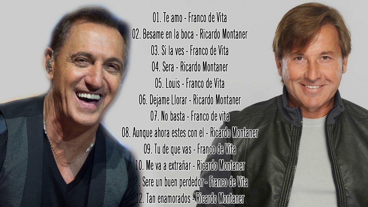 Franco De Vita Y Ricardo Montaner éxitos Puras Romanticas Viejitas Pero Youtube Music Publishing Music Songs