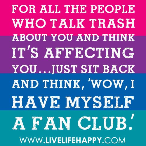It S Funny How You Think You Know Someone Quotes: ForallthepeoplFor All The People Who Talk Trash About You