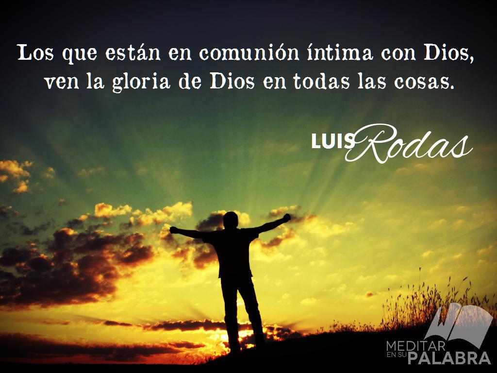 Los Que Est N En Comuni N Ntima Con Dios Ven La Gloria De Dios  # Muebles Dios Rey Pontevedra
