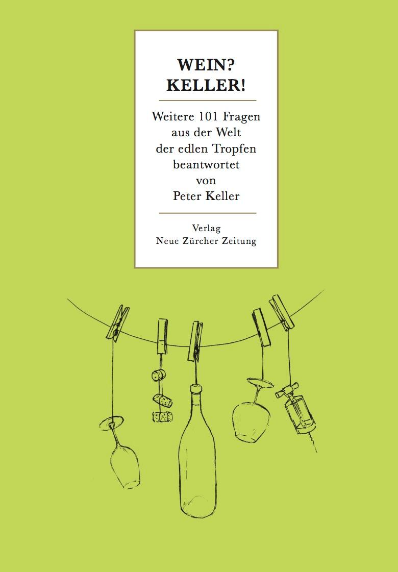 Weinauslese.ch – Buch Präsentation mit Peter Keller, NZZ Wein-Redaktor und Weinexperte