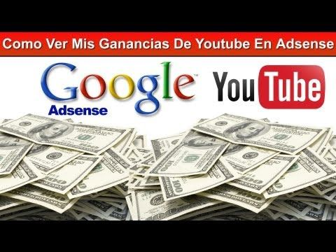 Como Ver Mis Ganancias De Youtube En Adsense Youtube Ganar Dinero Ganar Dinero Desde Casa