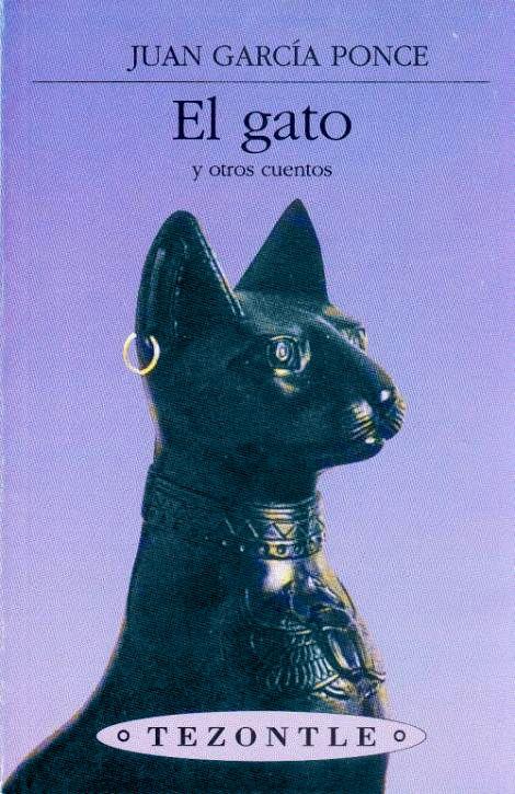 Juan Garcia Ponce El Gato Y Otros Cuentos Con Imagenes
