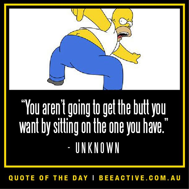 Funny Inspirational Quote Of The Day: Motivational Fitness Quote Funny - The Simpsons
