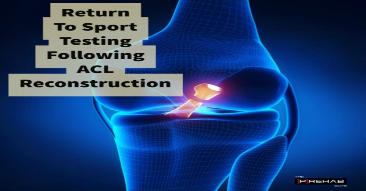 Return To Sport Testing After Acl Reconstruction With Images