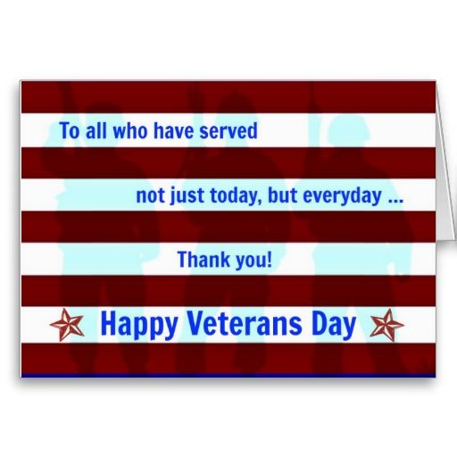 To all who have served  Happy Veterans Day Card  All Zazzled