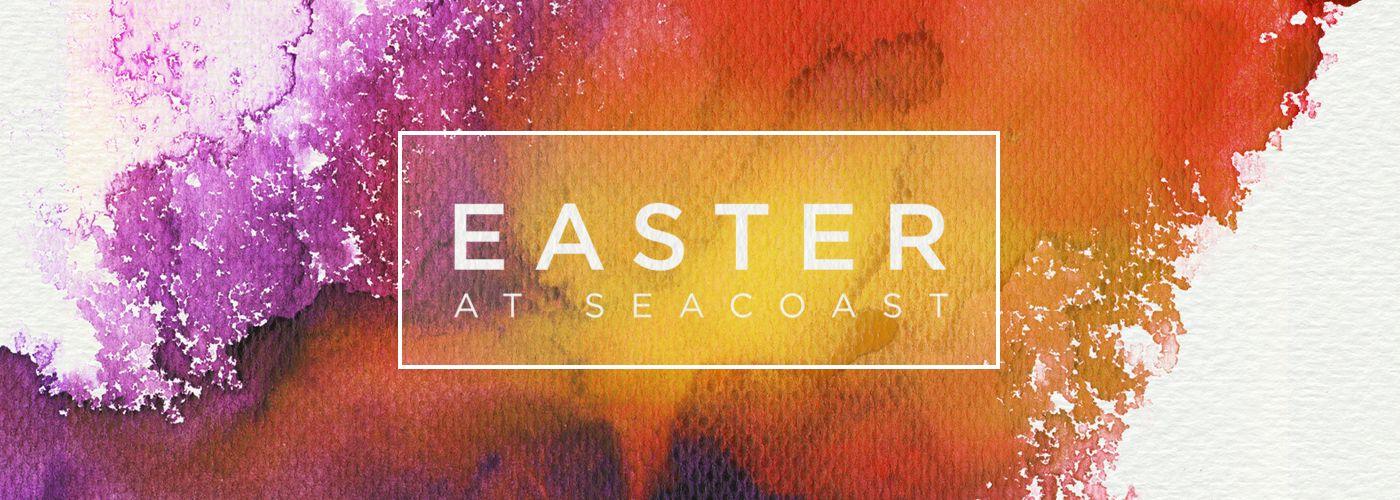 seacoast church easter