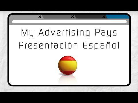 My Advertising Pays Presentación [Español Spanish] http://map-team.de/espanol/