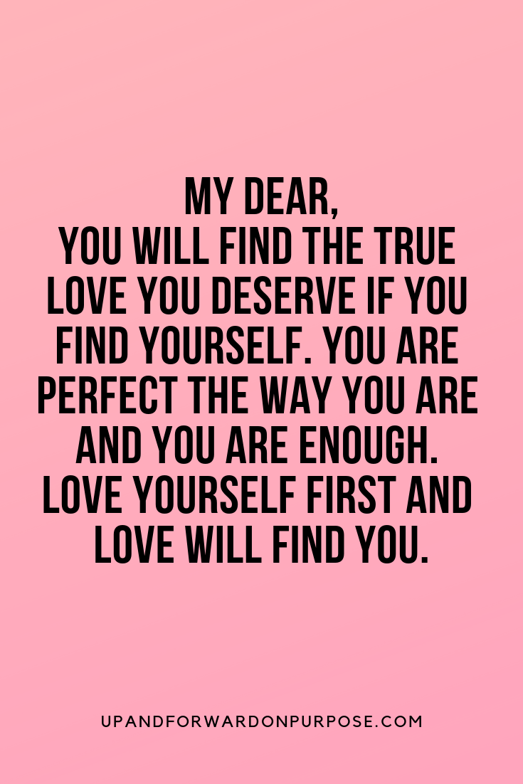 Self-love Quote  Self love quotes, Find myself quotes, Worthy quotes