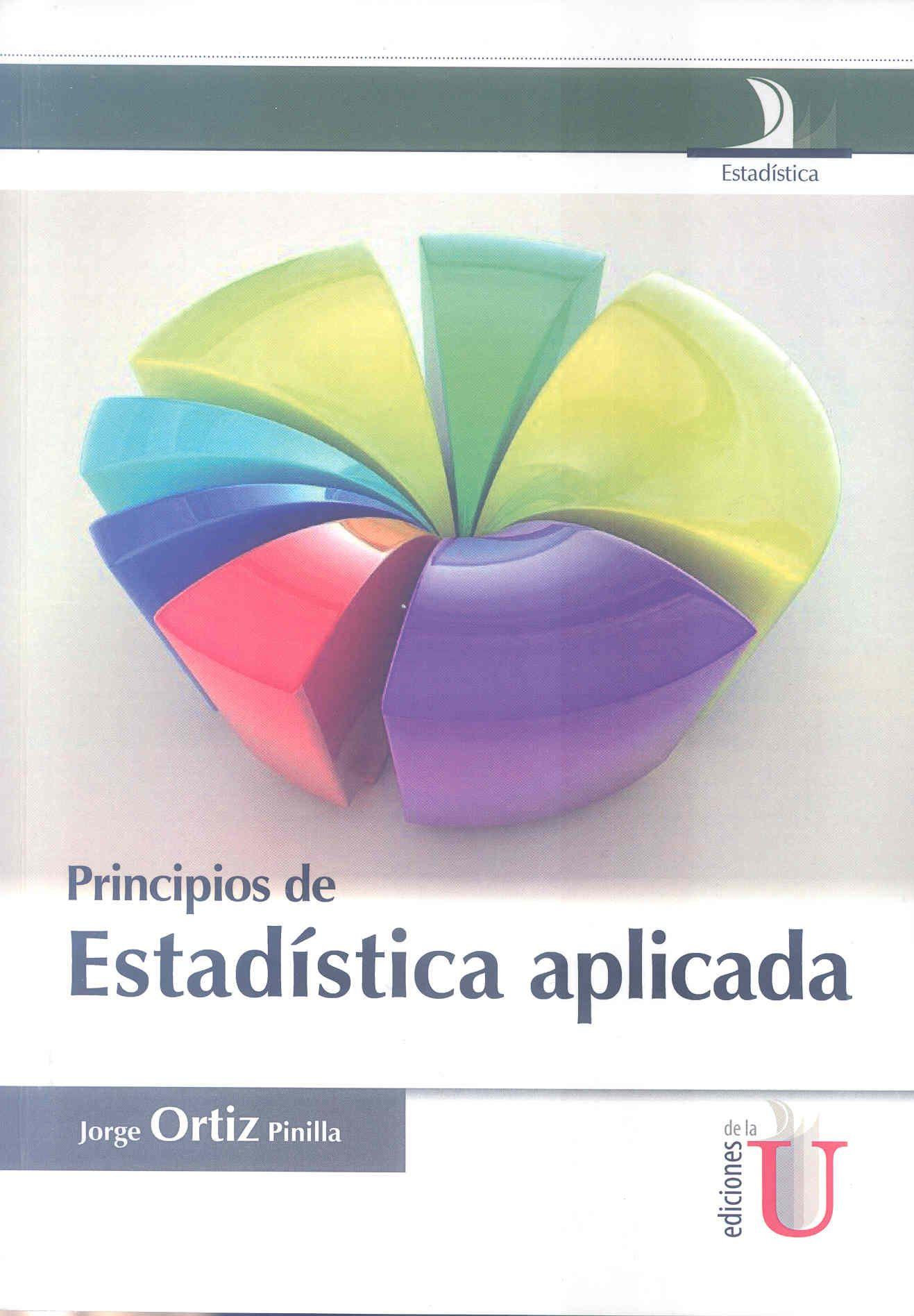 ESTADÍSTICA (Bogotá Ediciones de la U, 2013)