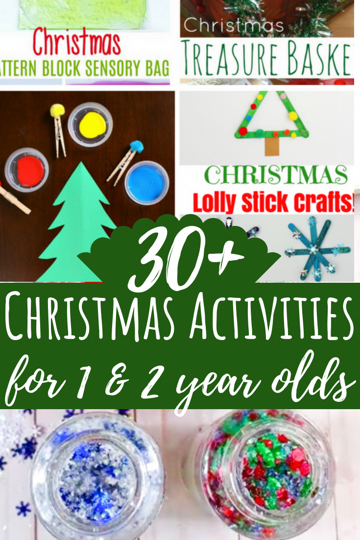 These Christmas Activities For 1 And 2 Year Olds Will Get You