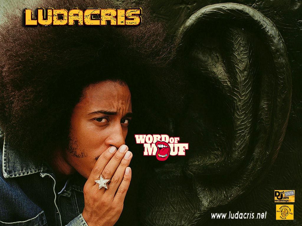 Ludacris Word Of Mouf Ludacris Hip Hop My Jam