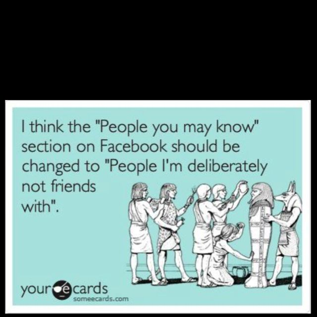 True Story I Don T Send Friend Requests Often But Trust Me If I