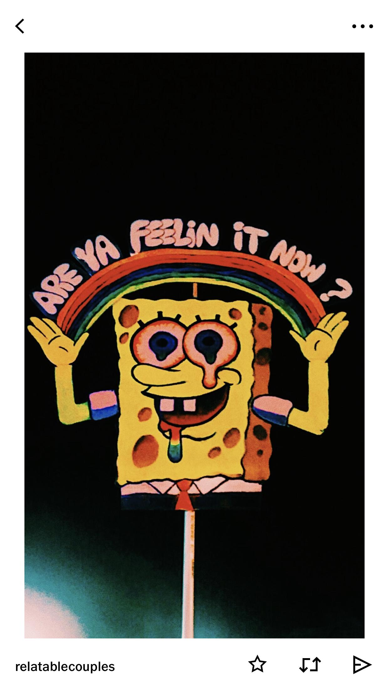 Are You Feeling It Now Spongebob Painting Spongebob Drawings Spongebob Wallpaper
