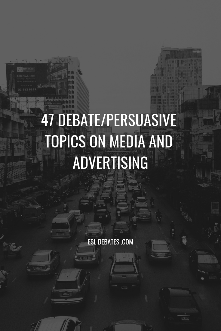 advertising debate topics