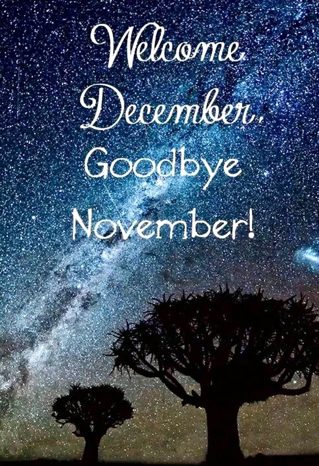 Wel e December Goodbye November wel e month
