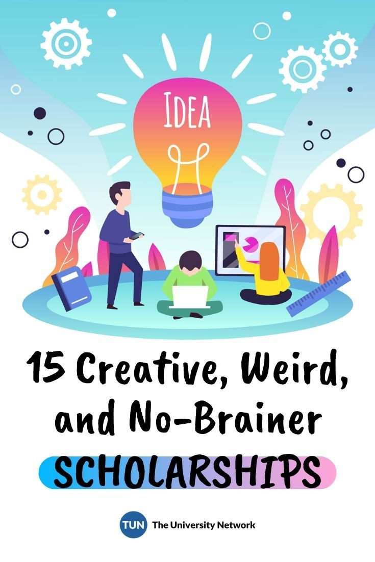 15 Creative, Weird, and NoBrainer Scholarships