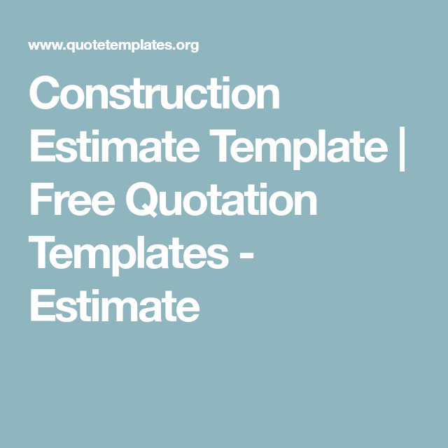 Construction Estimate Template  Free Quotation Templates