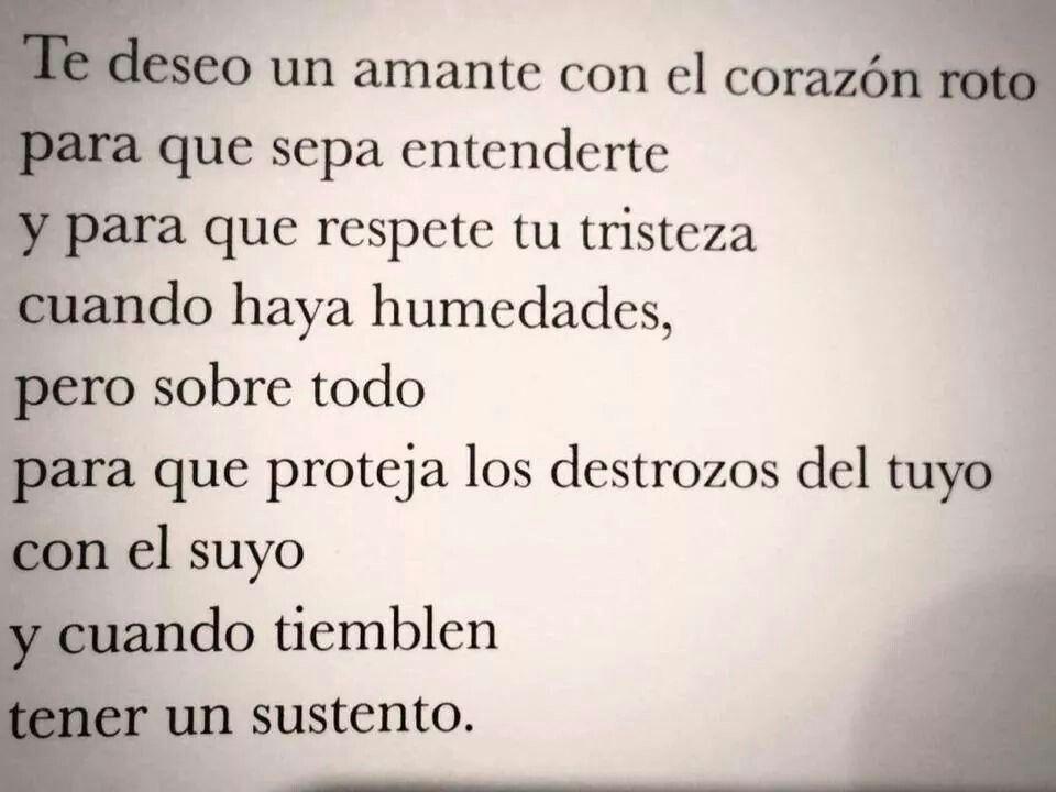 Te Deseo Un Amante Con El Corazon Roto El Amor Y Todo Lo