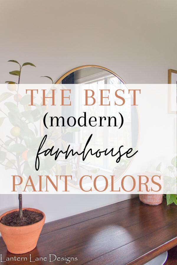 The Best (Modern) Farmhouse Paint Colors #homedecor #paintcolors #diyhomedecor