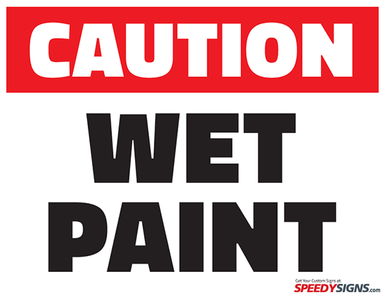 Free Caution Wet Paint Printable Sign Template | Free Printable ...
