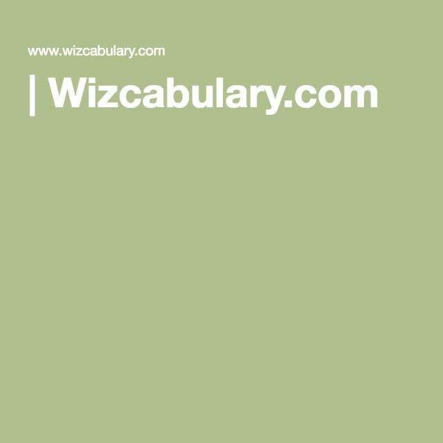 vocabulary| Wizcabulary.com