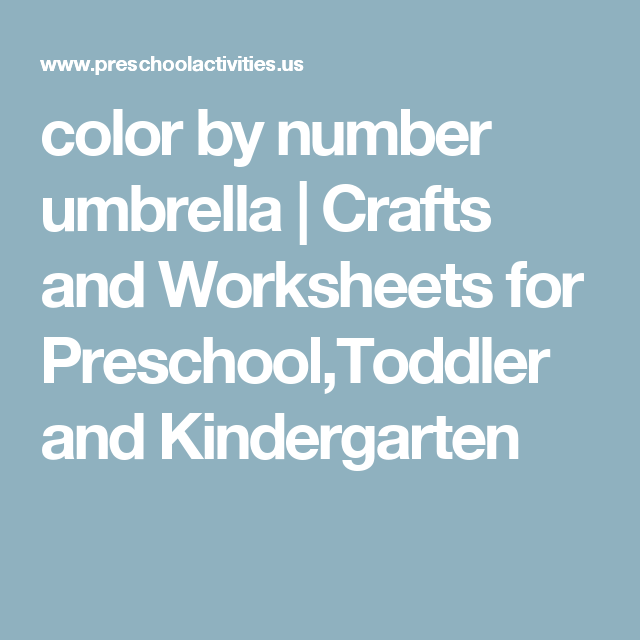 color by number umbrella | Crafts and Worksheets for Preschool ...