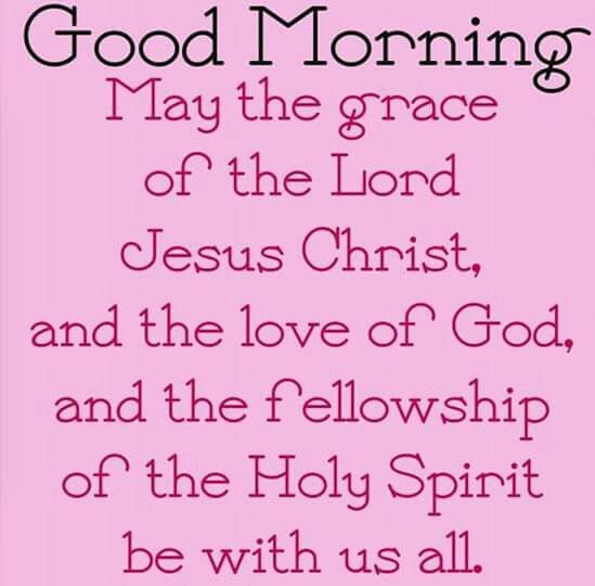 Pin By Lisa Osborn On Spiritual Inspiration Good Morning Quotes Good Morning Sister Morning Prayers