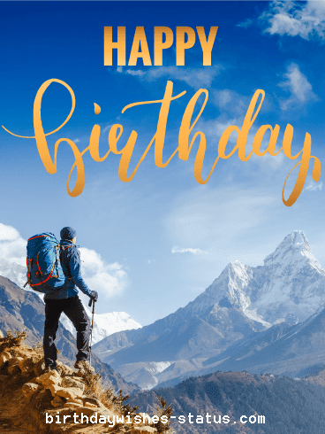Birthday Wishes For Hikers Trekking Hiking Nature Lovers Happy Birthday Cards Birthday Wishes Birthday Greetings