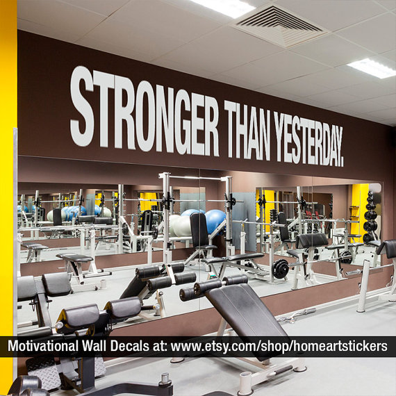 Stronger than yesterday quote sports decals gym wall