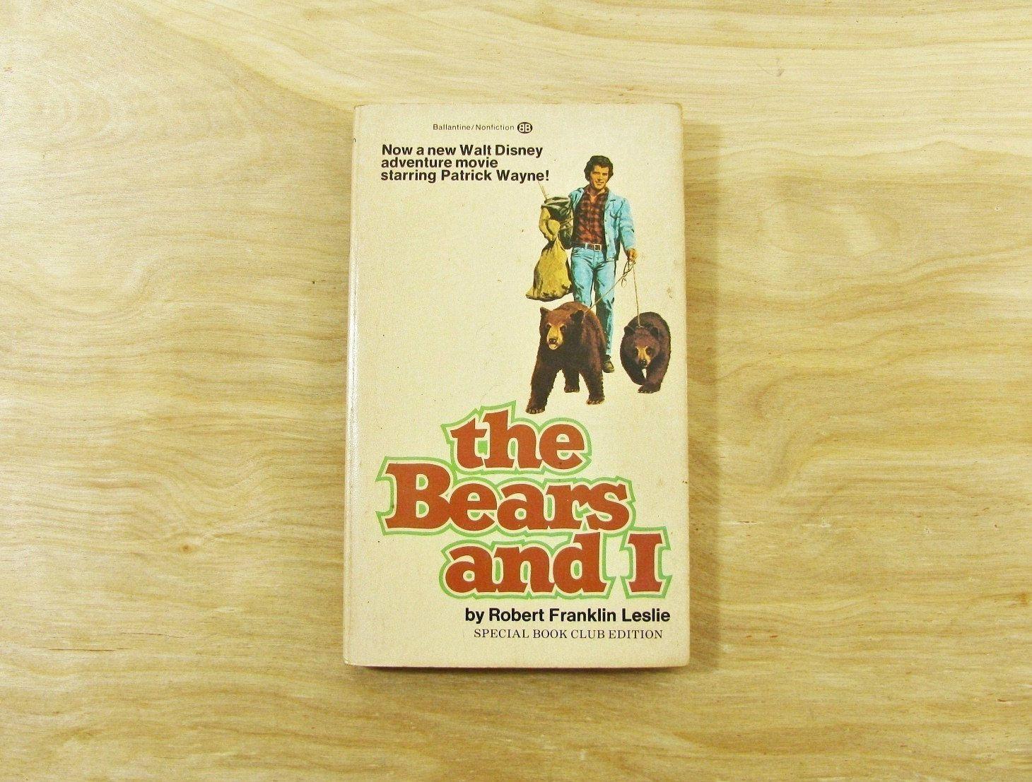 Vintage The Bears And I By Robert Franklin Leslie Bear Book Etsy Disney Books Walt Disney Movies Animal Stories