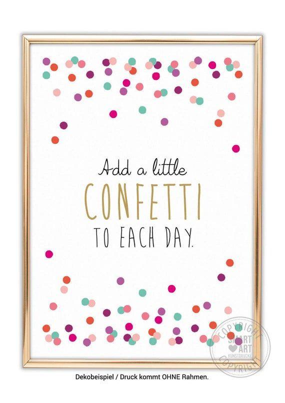 Confetti Smart Art Kunstdrucke Motivationsbild Wanddeko Wohnzimmer Umzugsgeschenk Geburtstagsgeschenk für sie