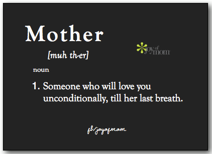 Mother 1 Someone Who Will Love You Unconditionally Till Her Last