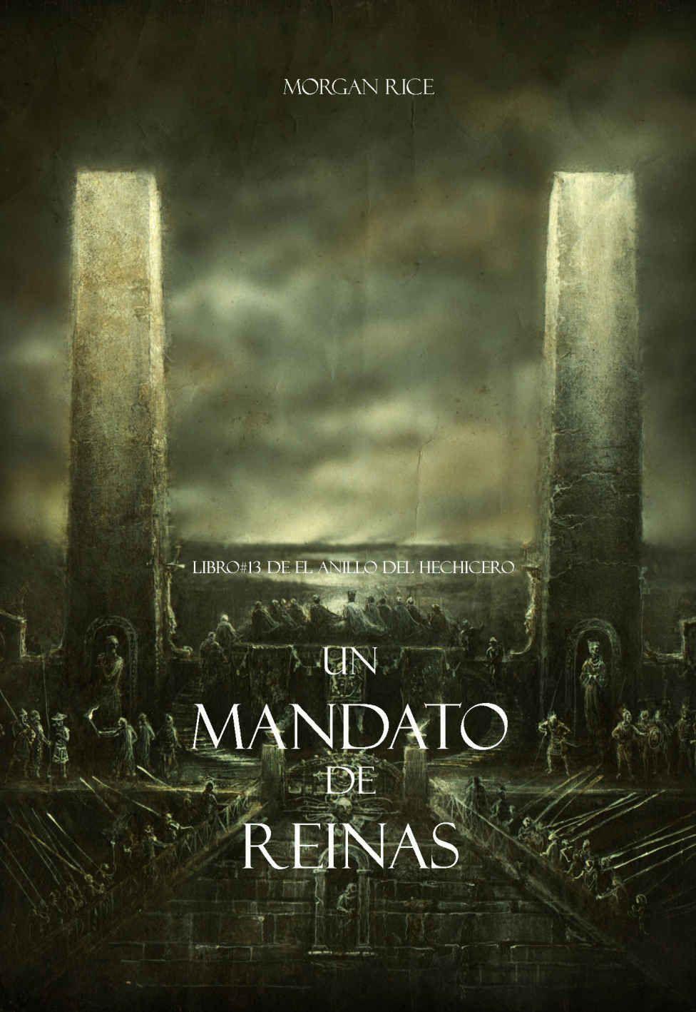 Un Mandato De Reinas (Libro #13 De El Anillo Del Hechicero) EBook: Morgan Rice: Amazon.es ... @tataya.com.mx