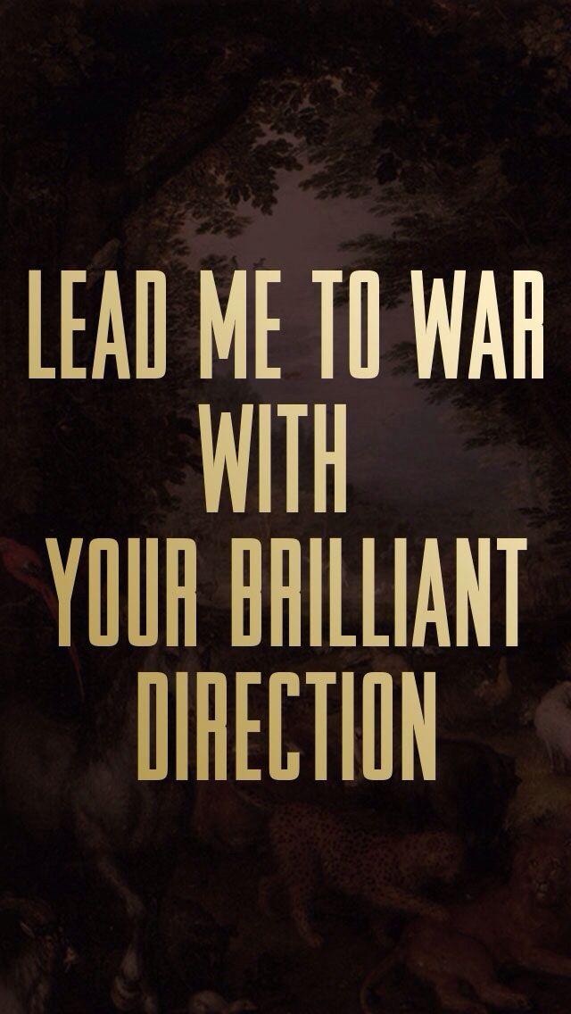 "Quotes ""Lead me to war with your brilliant direction"" #LanaDelRey #lanadelrey"