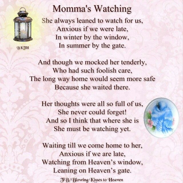 Mama's Watching | Quotes of the Day | Miss you mom, Mother