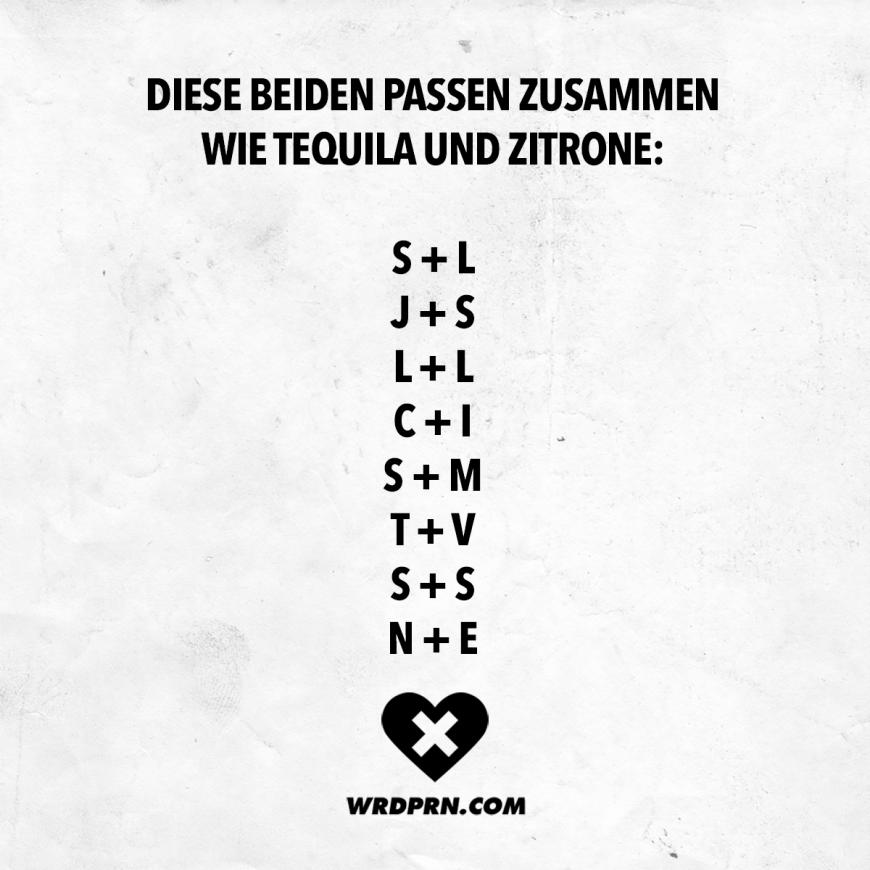 Visual Statements® Diese beiden passen zusammen wie Tequila und Zitrone Sprüche / Zitate / Quotes / Wordporn / witzig / lustig / Sarkasmus / Freundschaft / Beziehung / Ironie   #VisualStatements #Sprüche #Spruch #wordporn #tequila #zitrone