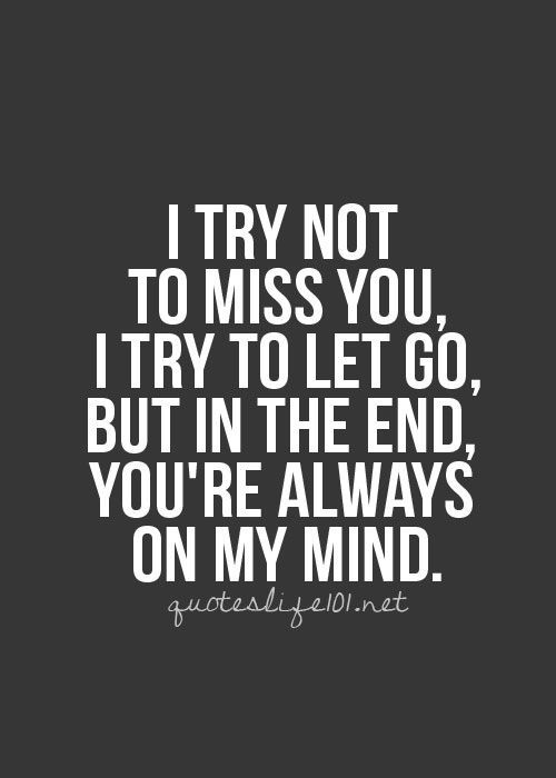 Quotes Life on imgfave   I Miss You   Good life quotes ...