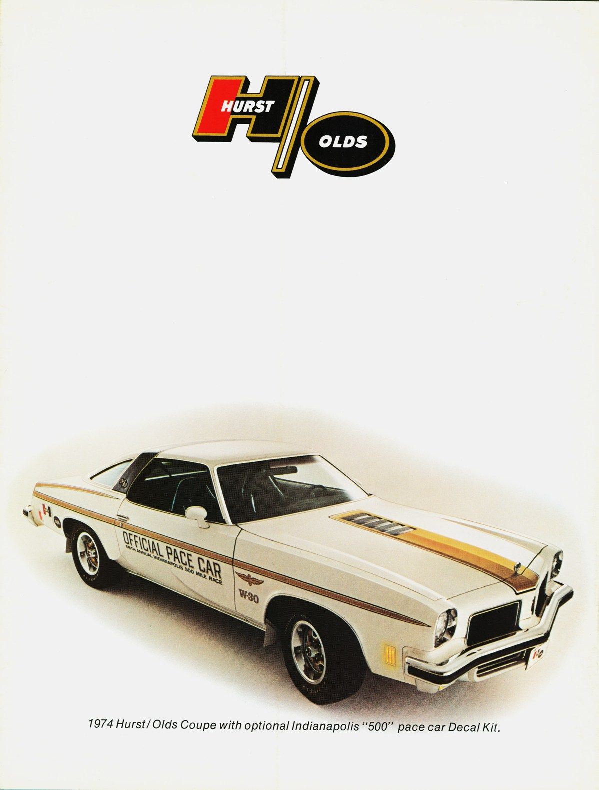 1974 Hurst Olds Oldsmobile Pinterest Cars Muscles And 1973