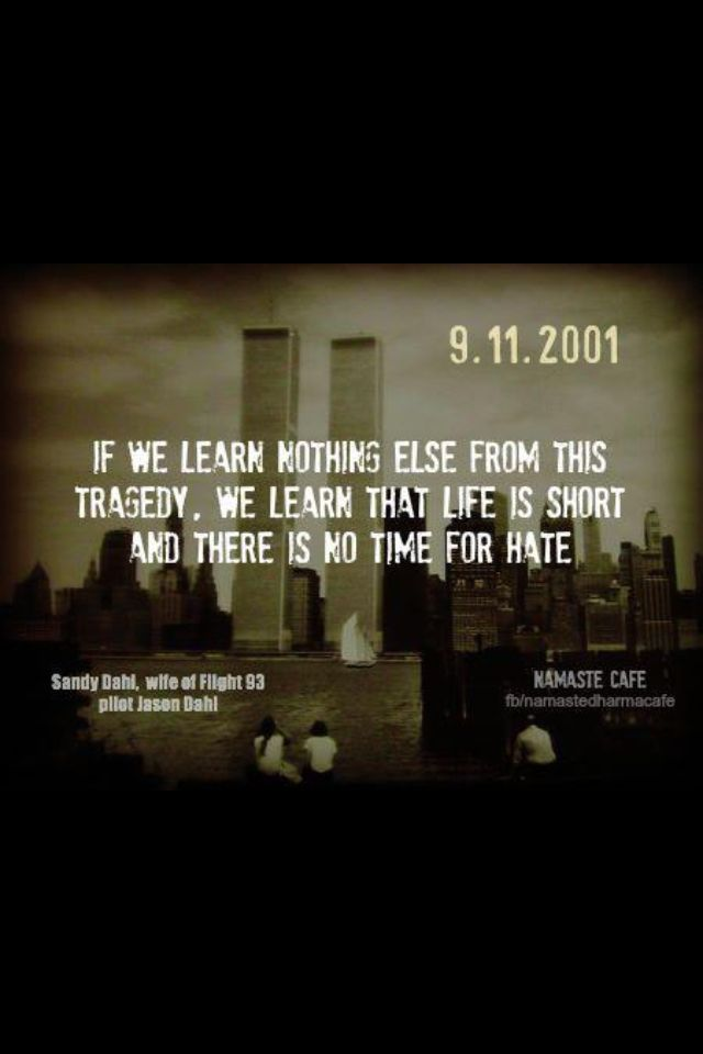 Always Remember Where Were You 9 11 Thoughts Quotes
