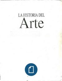 Gombrich Ernst H Historia Del Arte Historia Del Arte Historia Del Arte Universal Arte