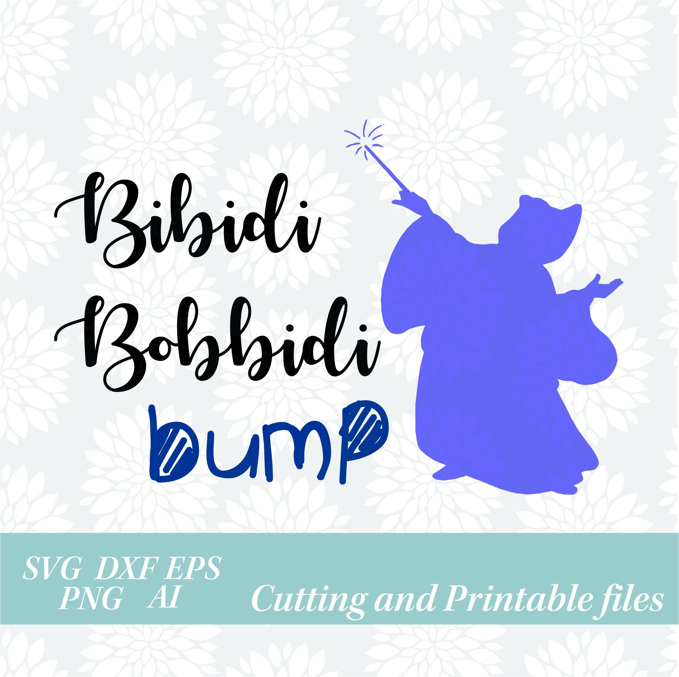 Fairy Godmother Svg Bibbidi Bobbidi Bump Cinderella Svg Disney