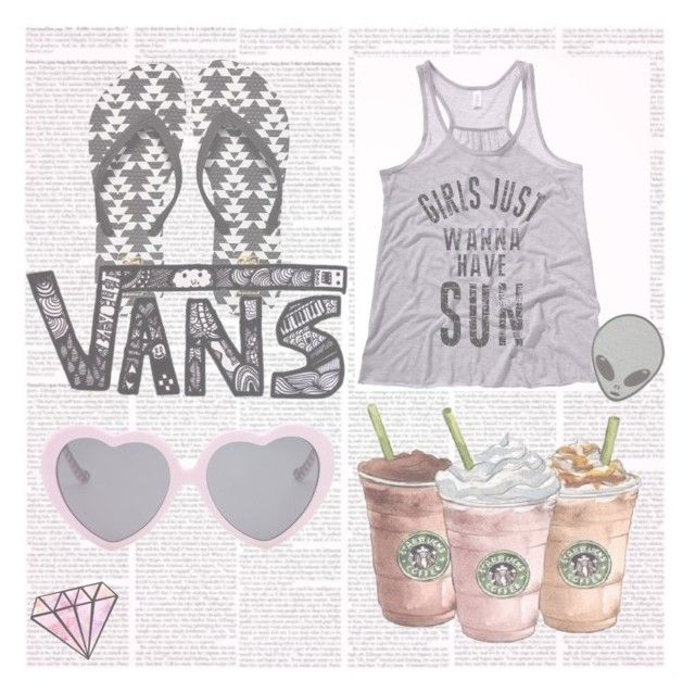 GIRLS JUST WANNA HAVE SUN by aspashley on Polyvore featuring Vans