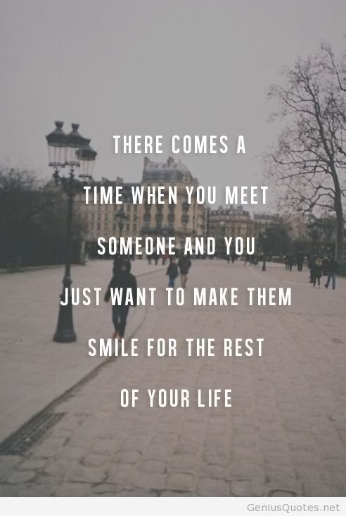 Quotes For Your Love There comes a time in life when you find someone and then just  Quotes For Your Love