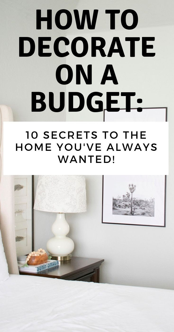 To Decorate On A Budget: 10 Secrets To The Home You've Always Wanted Decorating on a budget is totally possible! Here are 10 budget decorating secrets in this post that will help you create the home you've always wanted.Possibility  Possibility is the condition or fact of being possible. Latin origins of the word hint at ability.   Possibility may refer to: